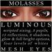 Mayfly - Luminous - Mesh Eyes (Molasses)