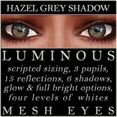Mayfly - Luminous - Mesh Eyes (Hazel Grey Shadow)