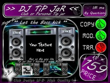 >> DJ TiP JaR <<  ** Let the Bass kick ** FoR CluB oR PerSonaL