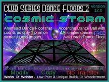 Cosmic Storm Dance Floor ~Legacy~