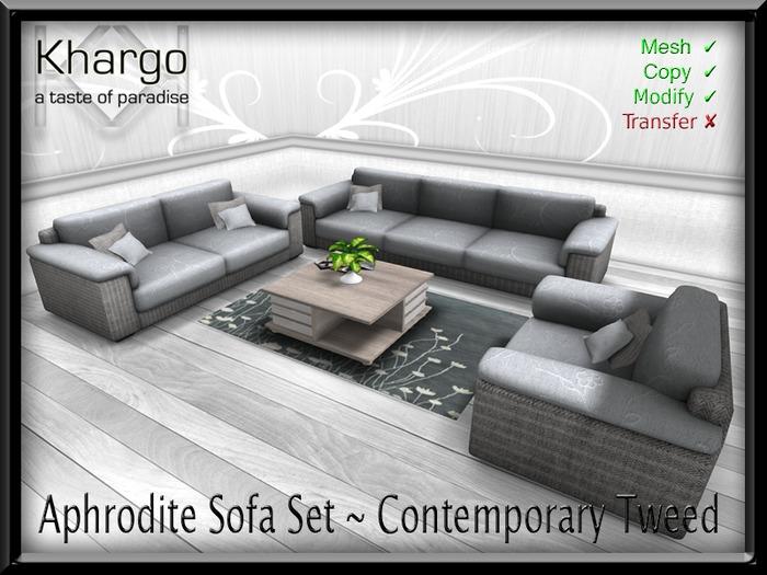 APHRODITE SOFA SET ~ ANIMATION CHANGE - CONTEMPORARY TWEED
