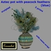 Aztec pot with peacock feathers (blue) - with resize script