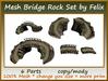 Mesh Bridge Rock Set by Felix 6 Parts copy-mody
