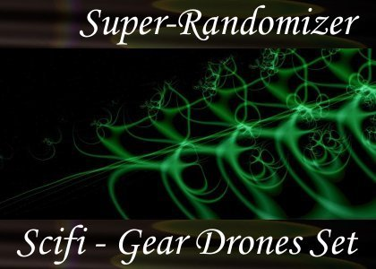 Super-Randomizer Orb / Scifi - Gear Drones Set (67 Sounds)