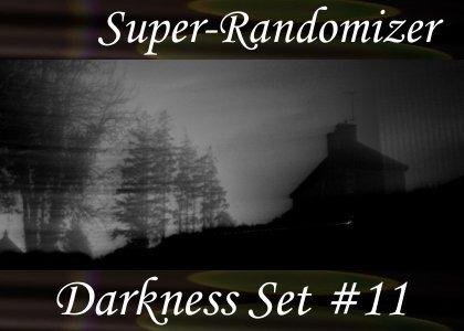 Super-Randomizer Orb / Darkness Set #11 (28 Sounds)