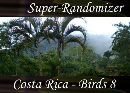 Super-Randomizer Orb / Costa Rica - Birds Set #8 (40 Sounds)