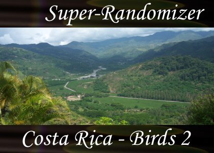 Super-Randomizer Orb / Costa Rica - Bird Set #2 (40 Sounds)