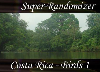 Super-Randomizer Orb / Costa Rica - Bird Set #1 (40 Sounds)