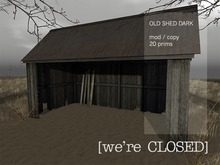 [we're CLOSED] shed dark