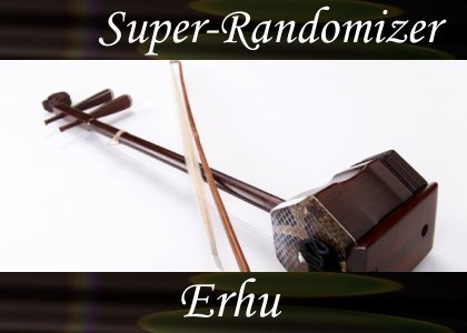 Super-Randomizer Orb / Asia - Erhu (28 Sounds)