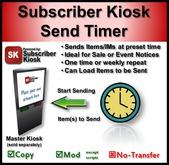 Subscriber Kiosk Send Timer