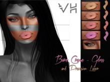 VH: B A R E C R E M E - G L O S S + LINER
