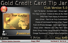 Gold Credit Card Tip Jar - Club Version