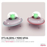 *MishMish* It's Aliens - Mini Ufo