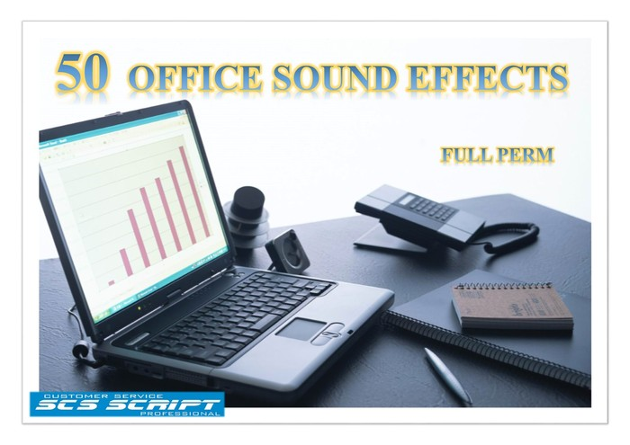 SCS SCRIPT - 50 OFFICE SOUND EFFECTS - FULL PERM