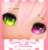 .:CandyCutie:. Demonica X Eyes (For M3/Kemono use only)