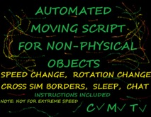 Automated Movement Script For Non-Physical Objects