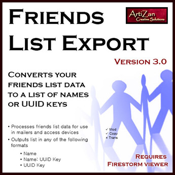 ArtiZan Friends List Export - Converts your friends list to a text list of names or UUID keys