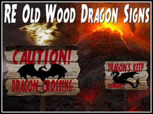 RE Old Wood Dragon Signs - Caution! Sculpted w/Animated Flames