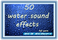SCS SCRIPT - 50 WATER SOUND EFFECTS - ( ocean, river,waterfall,river....) FULL PERM