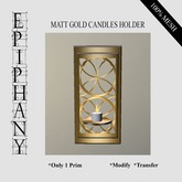 Matt Gold Wall Candles Holder (1 Prim, 100% Mesh)