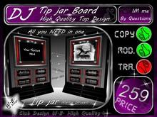 > DJ < Tip jar Board * Top Design *
