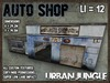 AUTO SHOP - GARAGE - URBAN JUNGLE