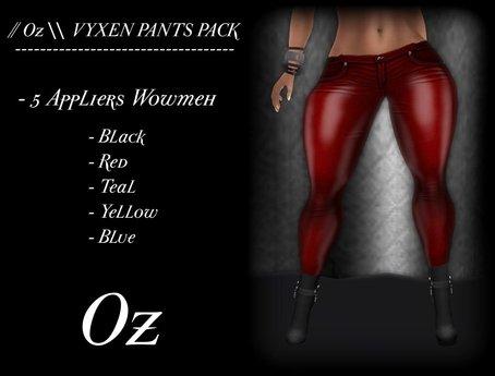 // Oz \\ VYXEN PANTS PACK