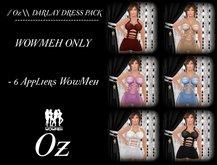 // Oz \\ DARLAY DRESS PACK