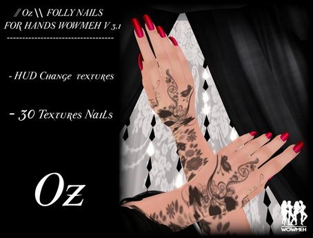 // Oz \\ FOLLY NAILS HANDS WOWMEH V 3.1