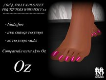 // Oz \\ FOLLY NAILS FEET TIP TOES WOWMEH V 3.1