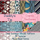 *Cupids Textures * 15 DADDY'S TIE Free Gift for Father's Day