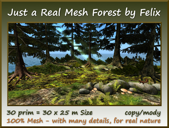 Just a Real Mesh Forest 30 prim=30x25m Size copy/mody