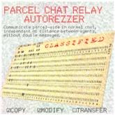 Parcel Chat Relay / Chat Extender - Autorezzer