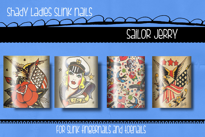 Shady Ladies- Sailor Jerry SLink Nails