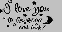 I love you to the Moon and Back wall tattoo