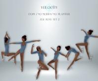 Verocity - Zoe Ballet Set 2 (Clearance)